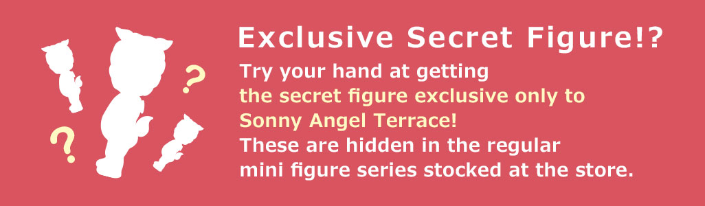 Exclusive Secret Figure!?